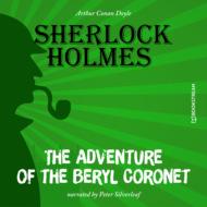 The Adventure of the Beryl Coronet (Unabridged)