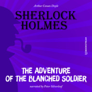 The Adventure of the Blanched Soldier (Unabridged)