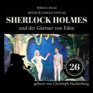 Sherlock Holmes und der Gärtner von Eden - Die neuen Abenteuer, Folge 26 (Ungekürzt)
