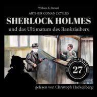 Sherlock Holmes und das Ultimatum des Bankräubers - Die neuen Abenteuer, Folge 27 (Ungekürzt)