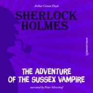 The Adventure of the Sussex Vampire (Unabridged)