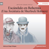 Escándalo en Bohemia - Una Aventura de Sherlock Holmes (Versión íntegra)