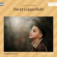 David Copperfield (Unabridged)