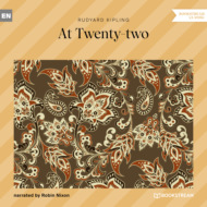 At Twenty-two (Unabridged)