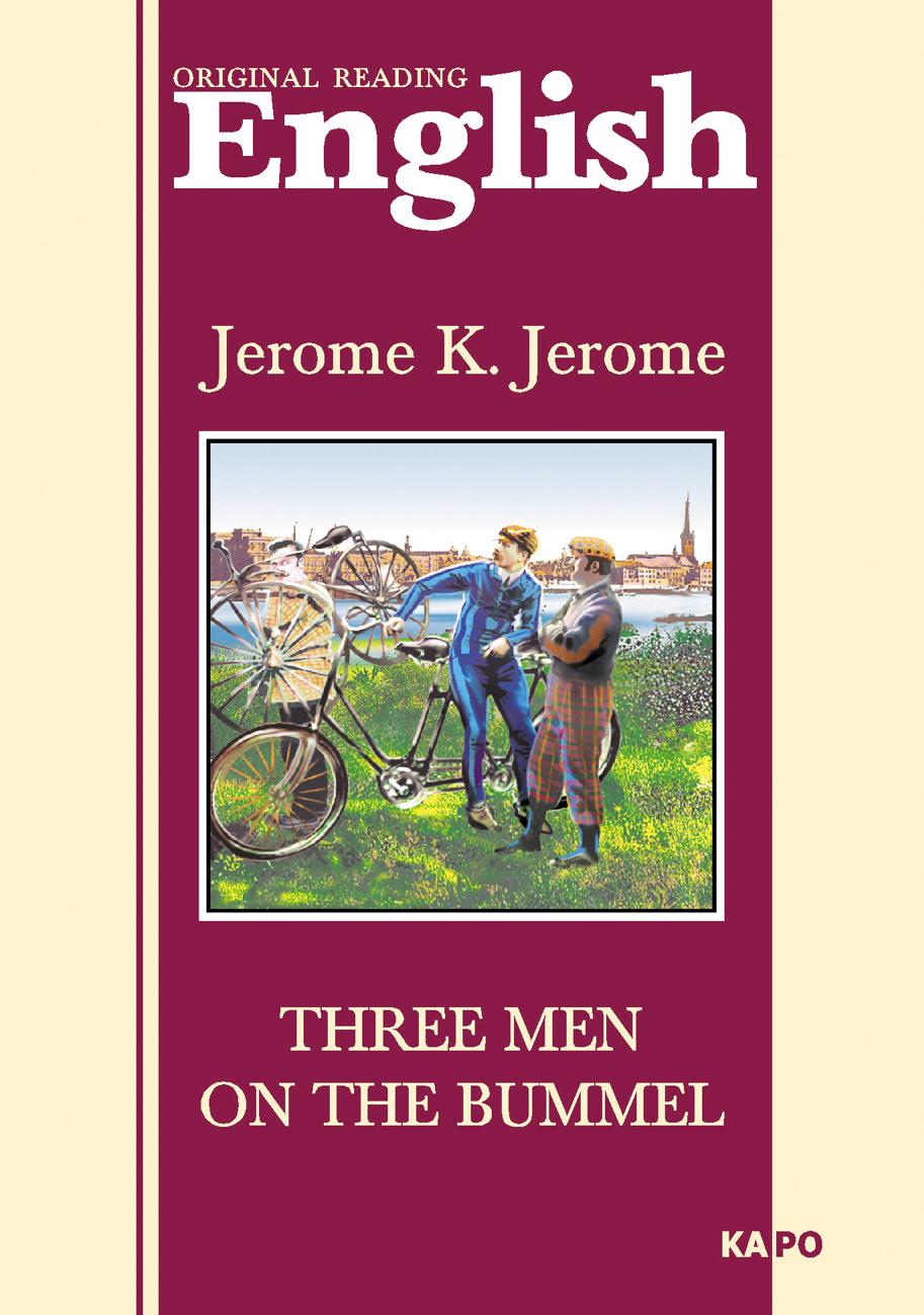 Джером Клапка Джером Трое на четырех колесах. Книга для чтения на английском языке трое на четырех колесах cdmp3
