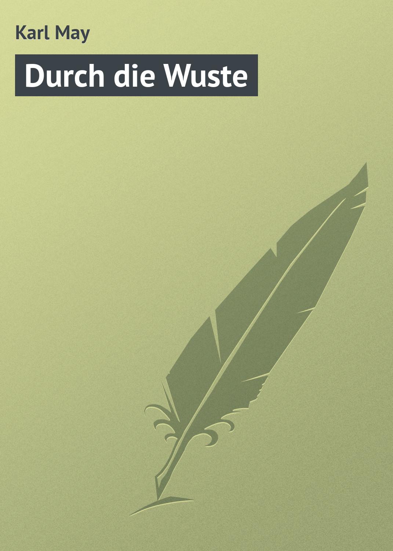 все цены на Karl May Durch die Wuste онлайн