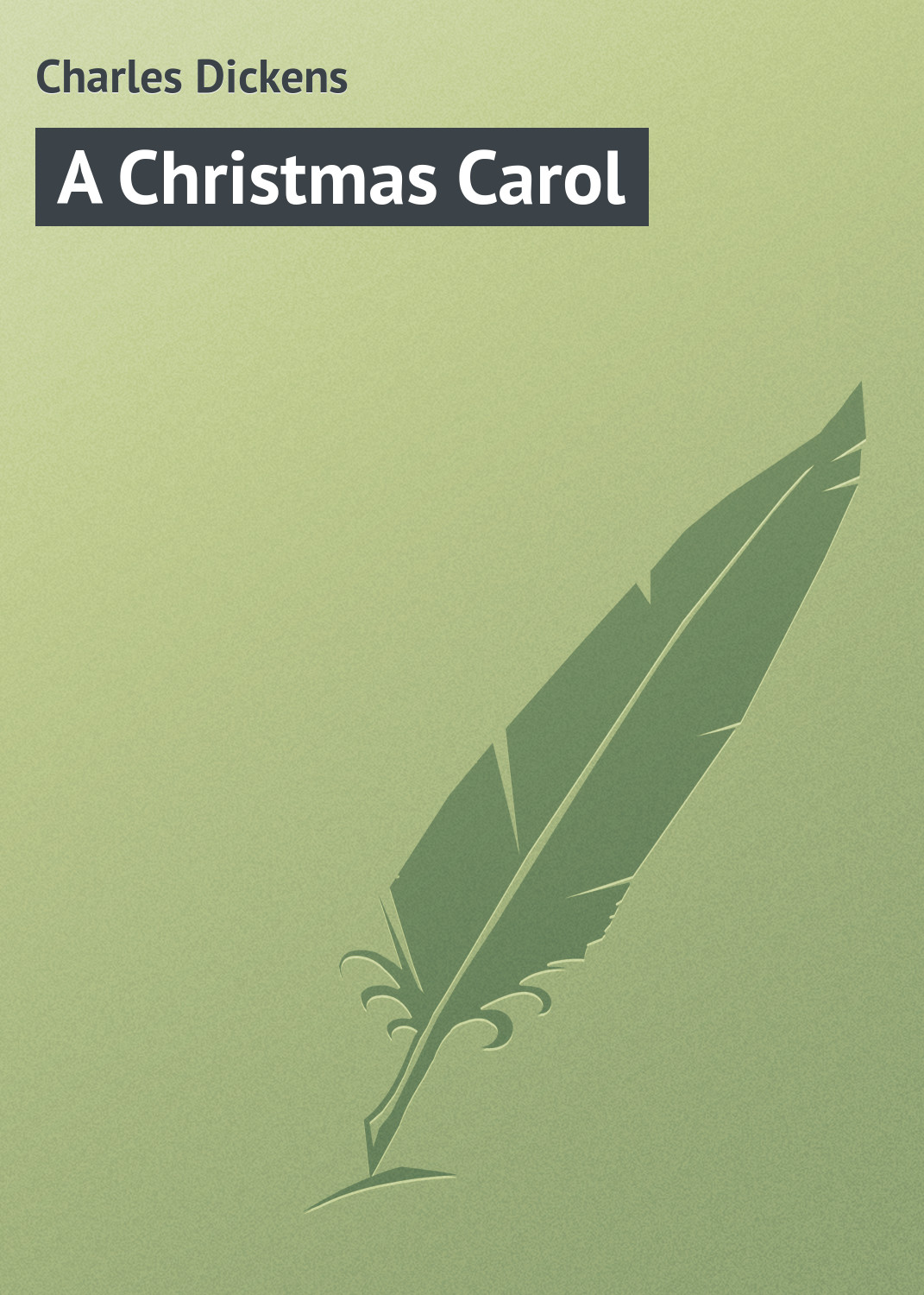 Чарльз Диккенс A Christmas Carol christmas carol and other christmas stories