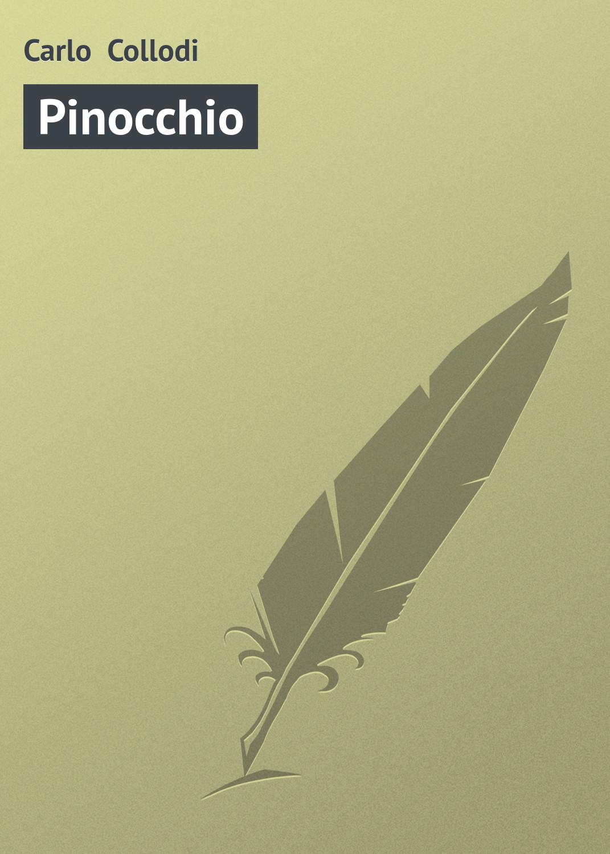 цена на Карло Коллоди Pinocchio