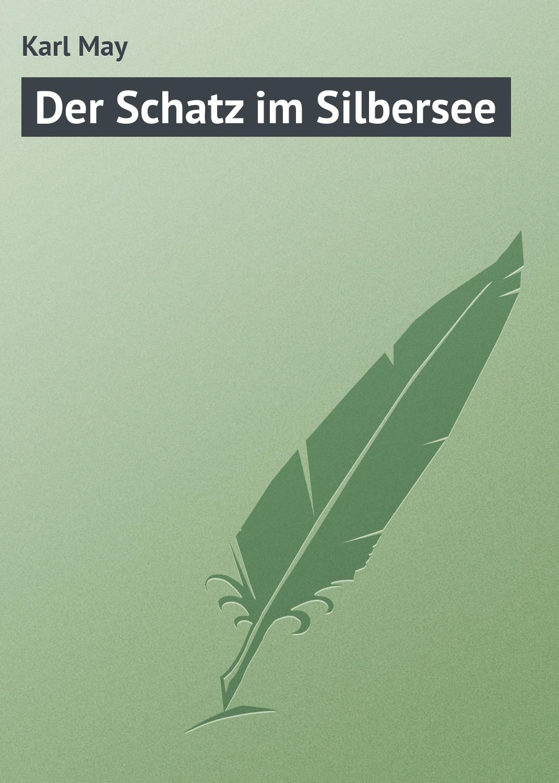 цена Karl May Der Schatz im Silbersee
