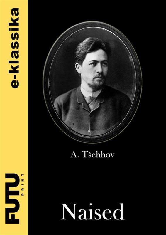 Anton Tšehhov Naised цена 2017