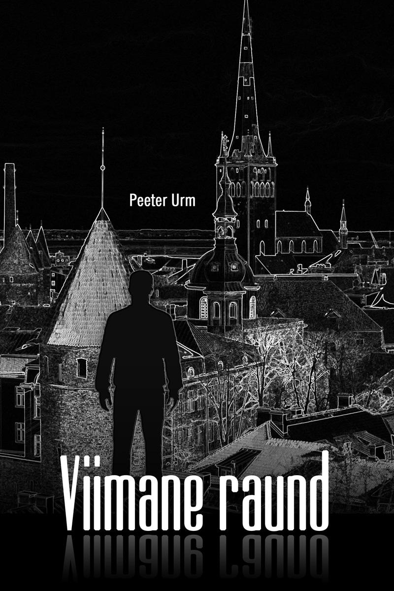 Peeter Urm Viimane raund peeter urm viimane raund isbn 9789949951468