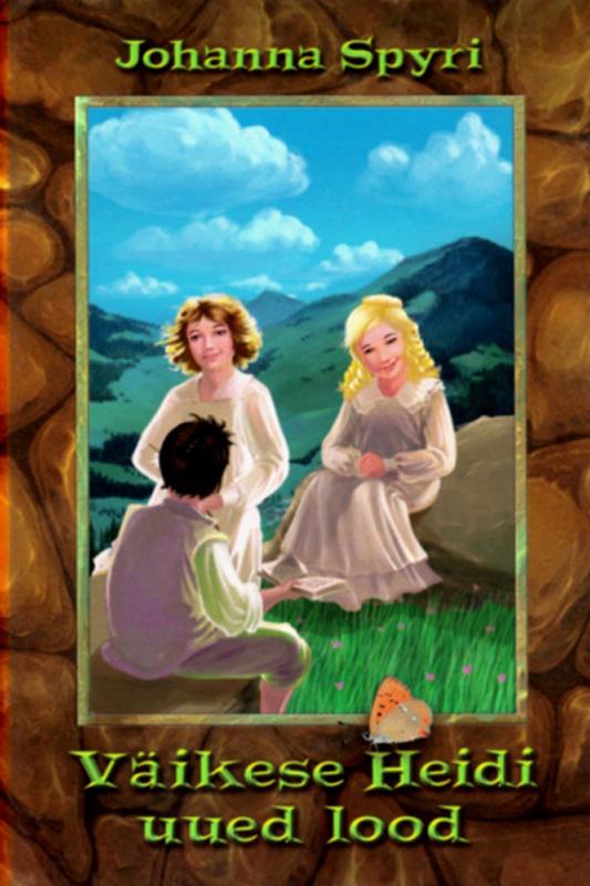 Johanna Spyri Väikese Heidi uued lood heidi