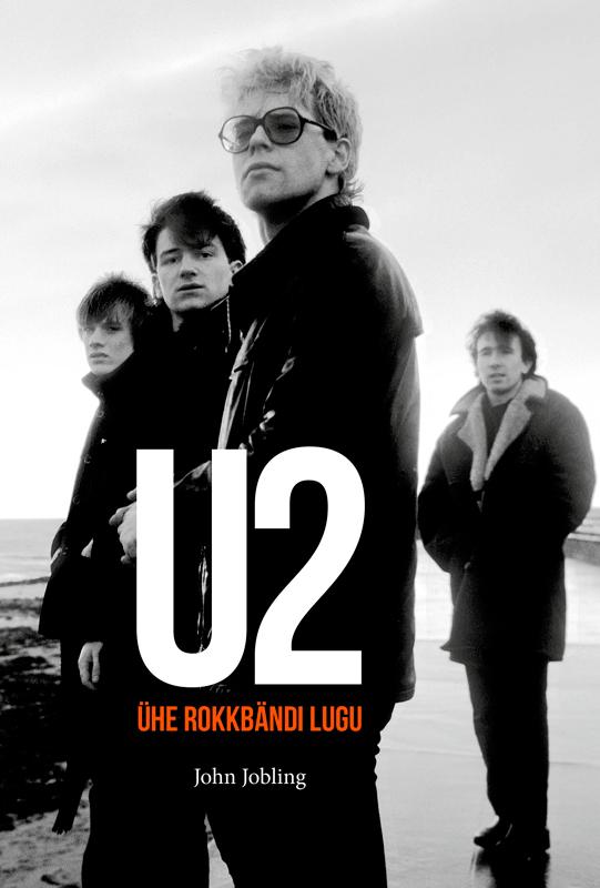 John Jobling U2: Ühe rokkbändi lugu