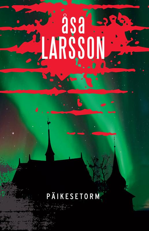 Оса Ларссон Päikesetorm åsa larsson päikesetorm