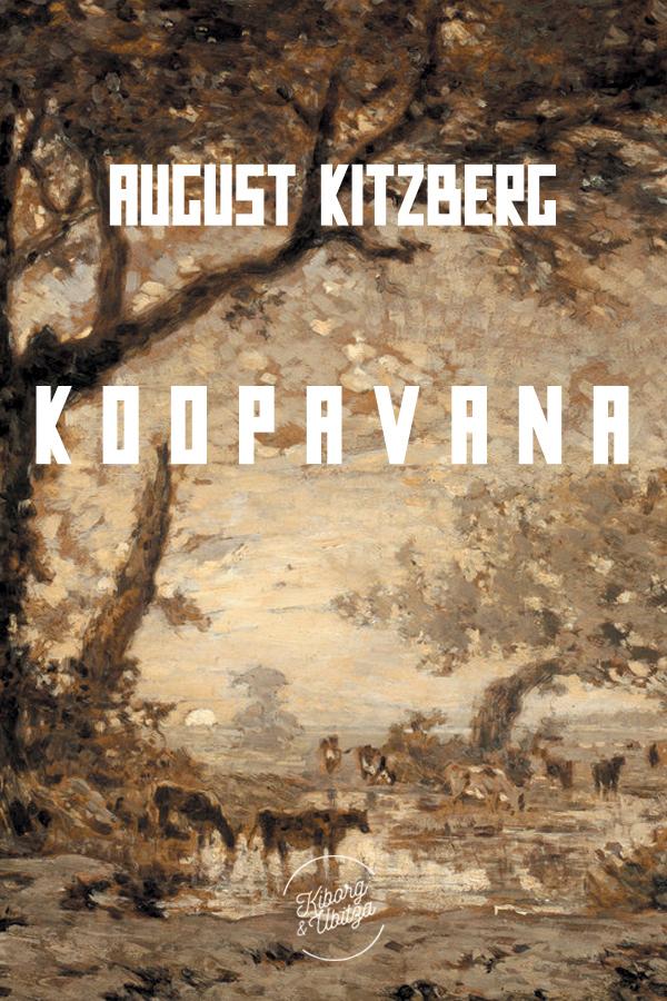 August Kitzberg Koopavana august jakobson varesejutud