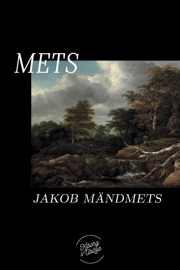 Jakob Mändmets Mets jakob mändmets tuim rahvas isbn 9789949982189