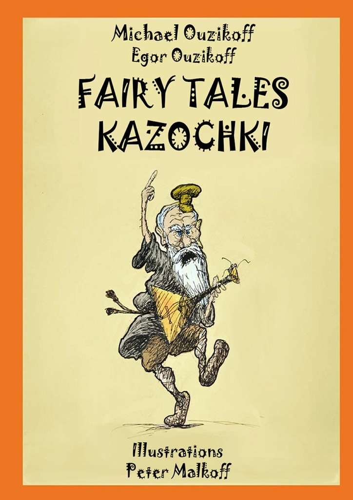 Michael Ouzikov Fairy Tales Kazochki penguin readers new edition level 2 five famous fairy tales