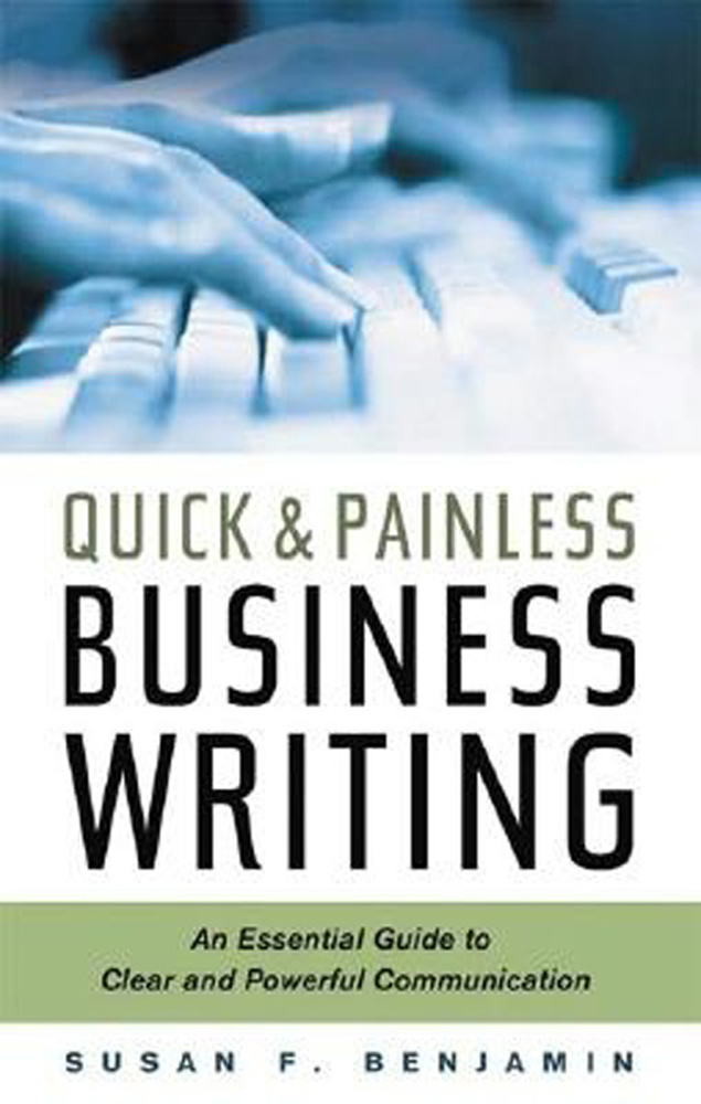 Обложка книги Quick & Painless Business Writing: An Essential Guide to Clear and Powerful Communication