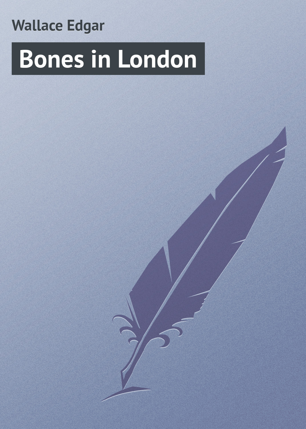 все цены на Wallace Edgar Bones in London