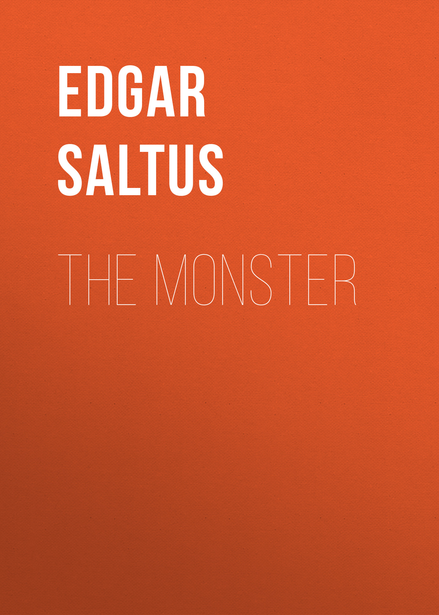 Saltus Edgar The Monster the loch mess monster
