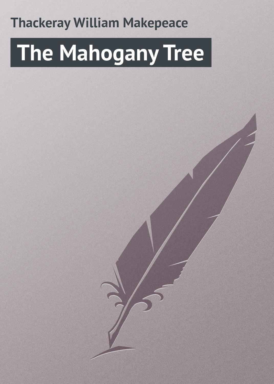 Уильям Мейкпис Теккерей The Mahogany Tree black tea anhua two thousand tea senior handmade mahogany base baishaxi mahogany base