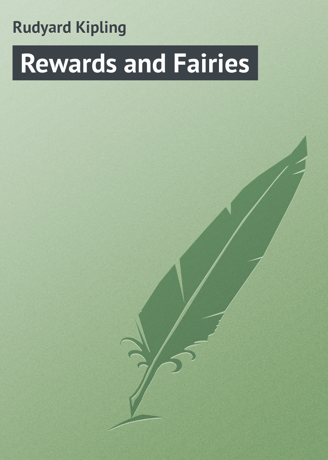 Редьярд Киплинг Rewards and Fairies fairies and elves vector motifs cd