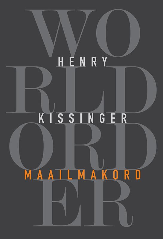 Henry Kissinger Maailmakord kissinger