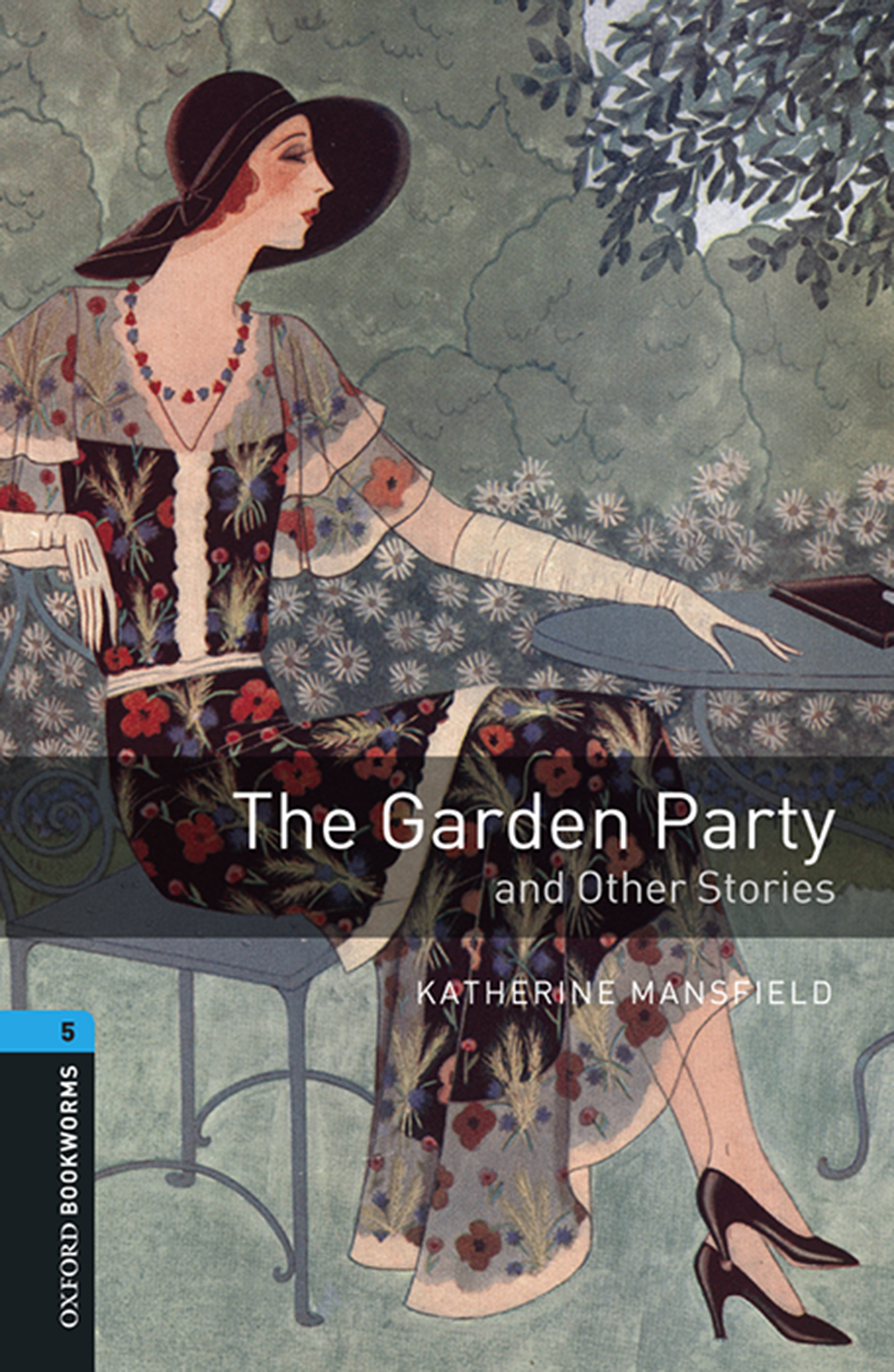 Katherine Mansfield The Garden Party and Other Stories how to be a young writer