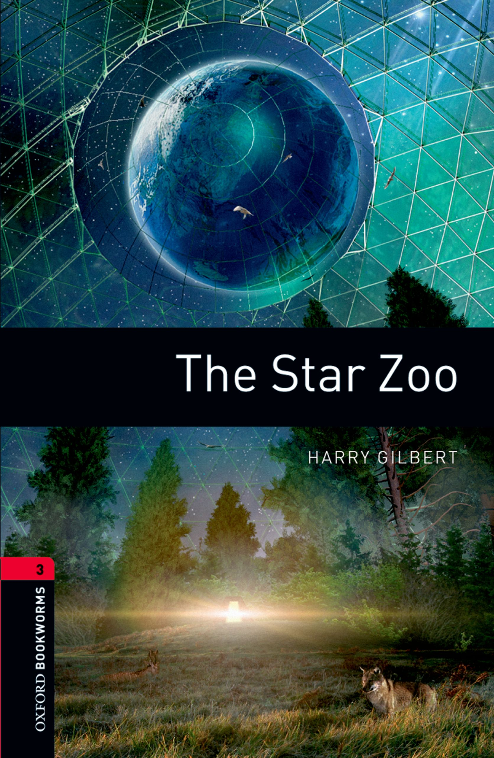 Harry Gilbert The Star Zoo earth in human hands shaping our planet s future