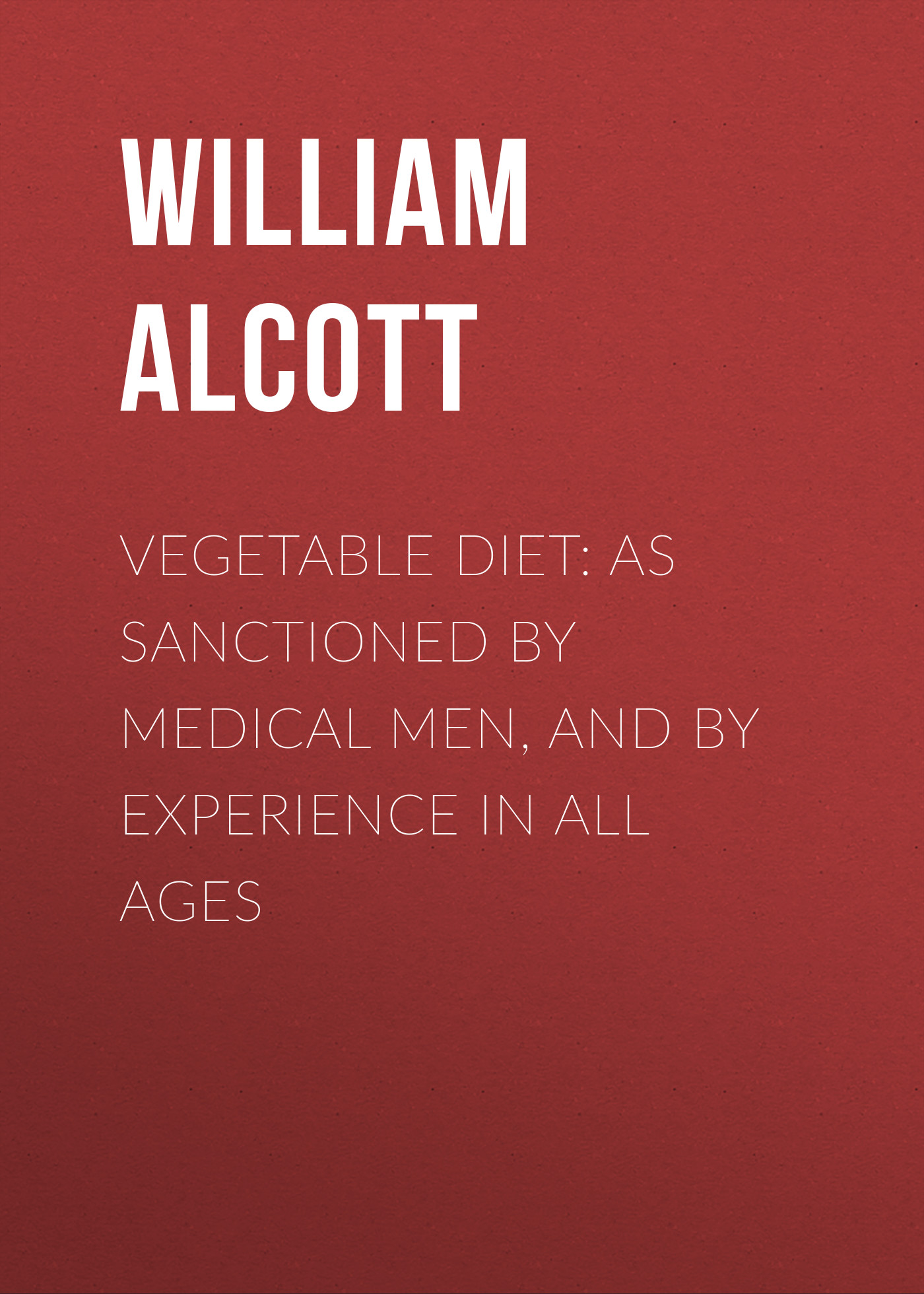 Alcott William Andrus Vegetable Diet: As Sanctioned by Medical Men, and by Experience in All Ages creative woven fruit and vegetable basket