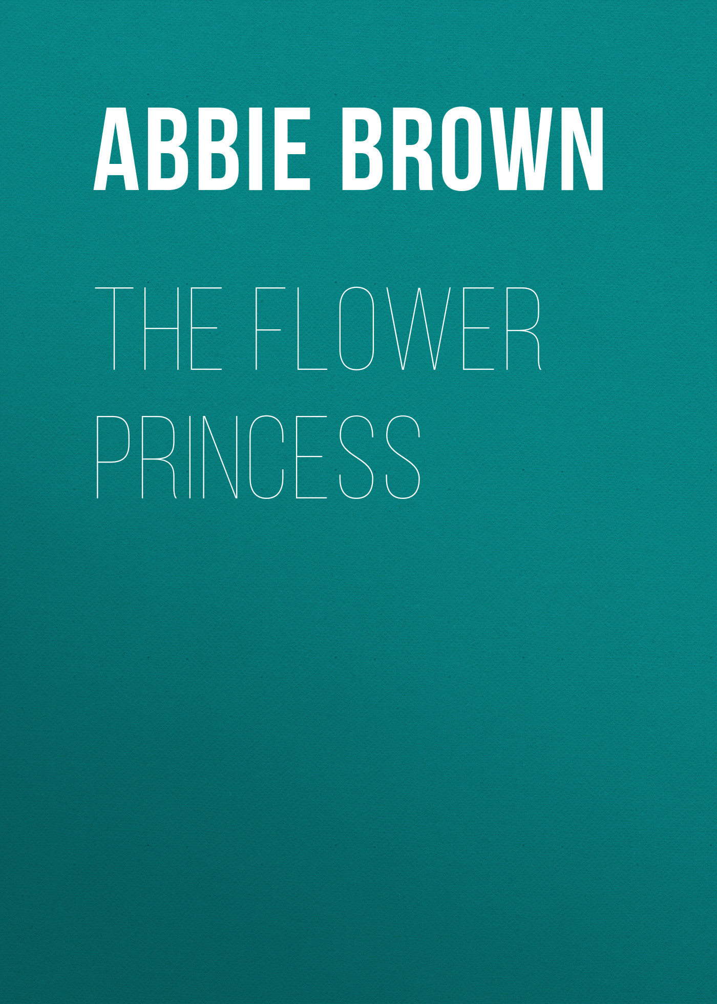 Brown Abbie Farwell The Flower Princess titoni часы titoni 23730 s 271 коллекция impetus
