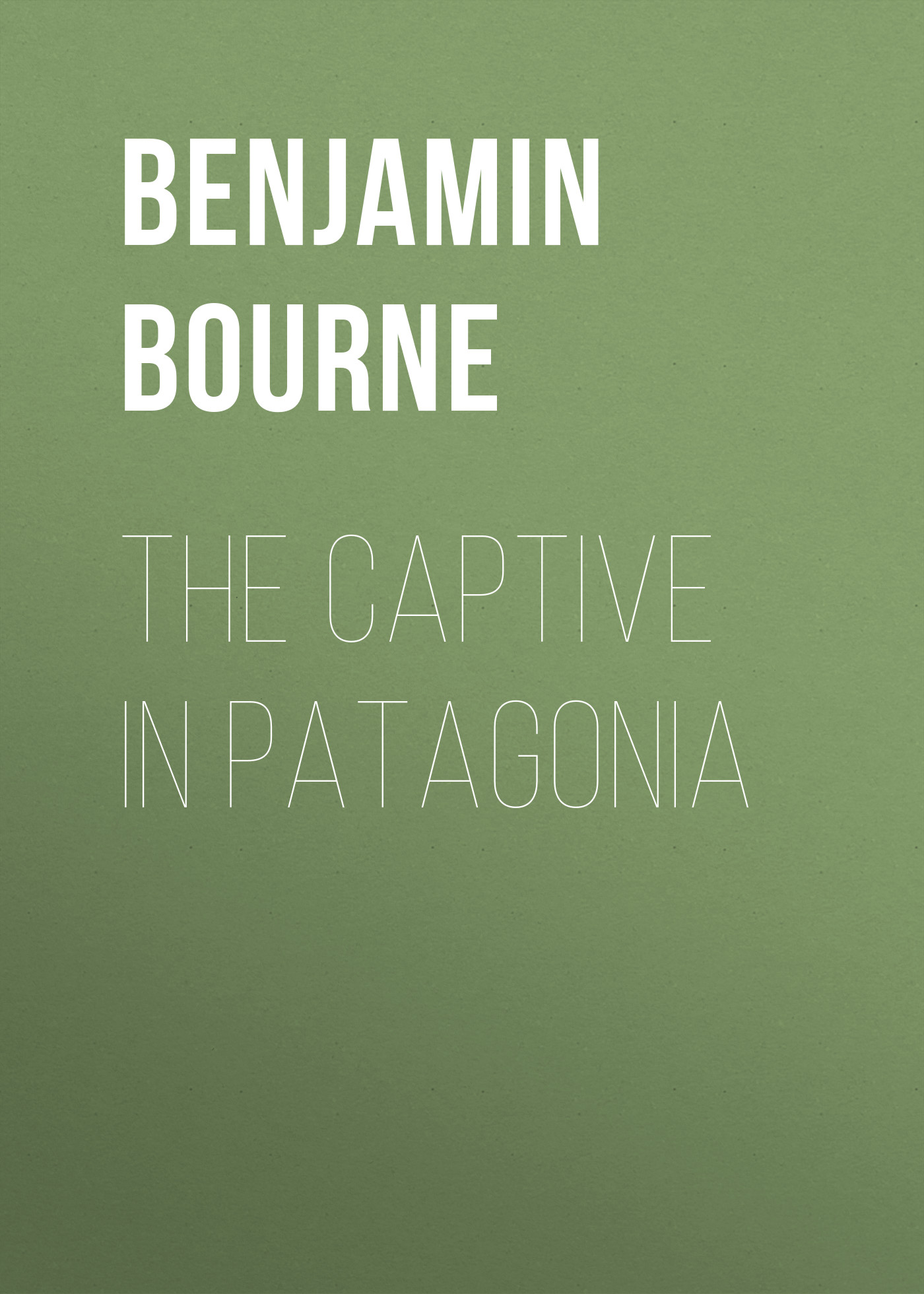 Bourne Benjamin Franklin The Captive in Patagonia robert ludlum s the bourne enigma