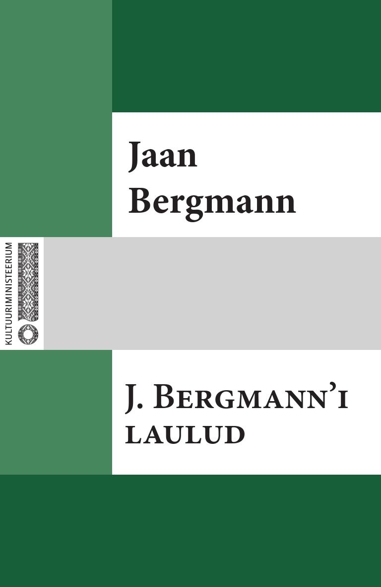 Jaan Bergmann J. Bergmann'i laulud jaan oks orjapojad