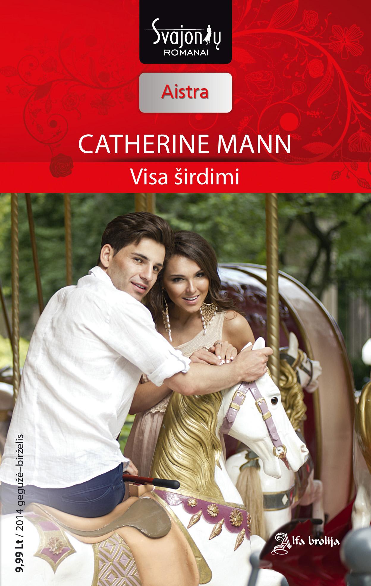 Catherinne Mann Visa širdimi peter stjernström geriausia knyga pasaulyje