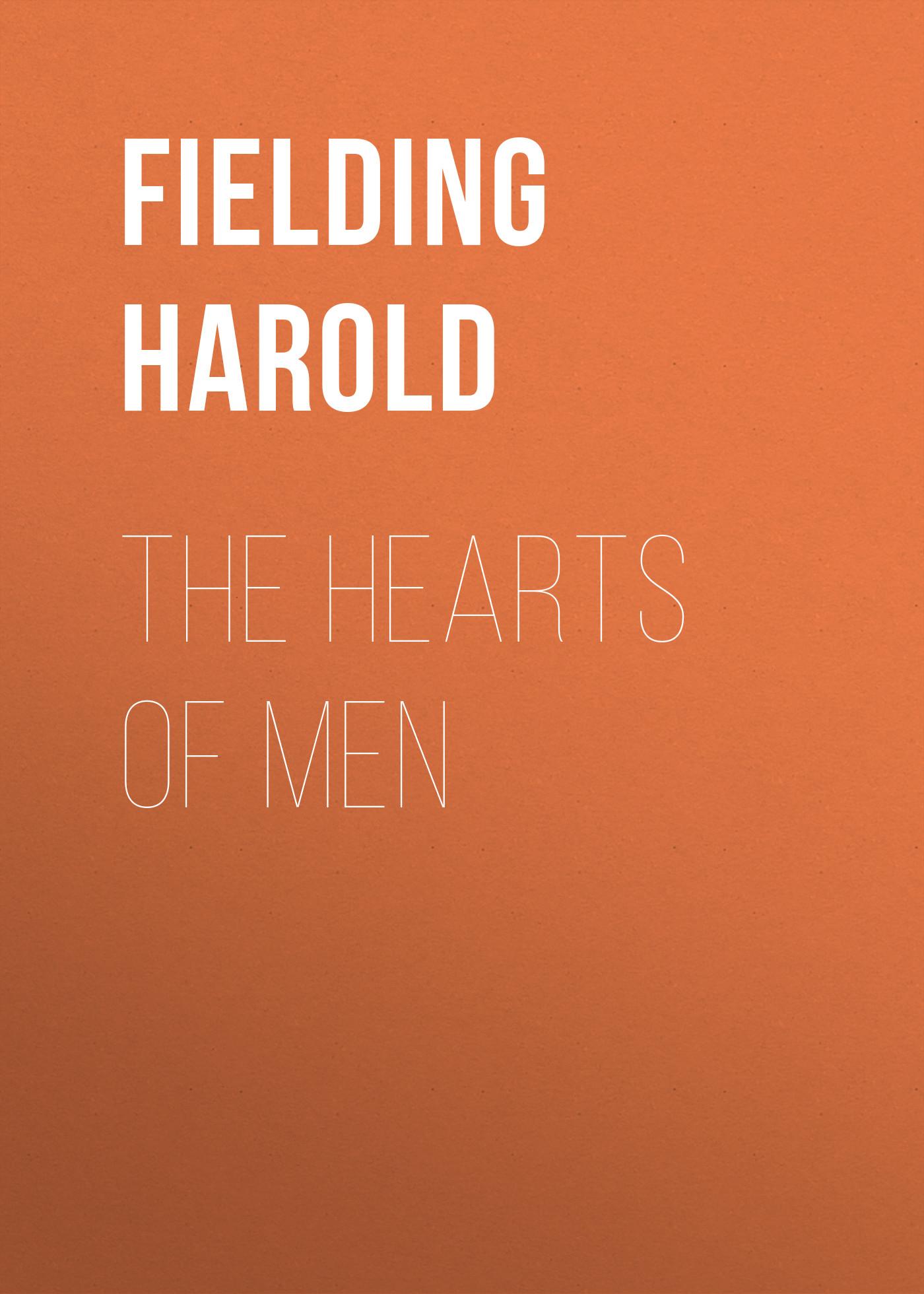 Fielding Harold The Hearts of Men fielding henry amelia 1
