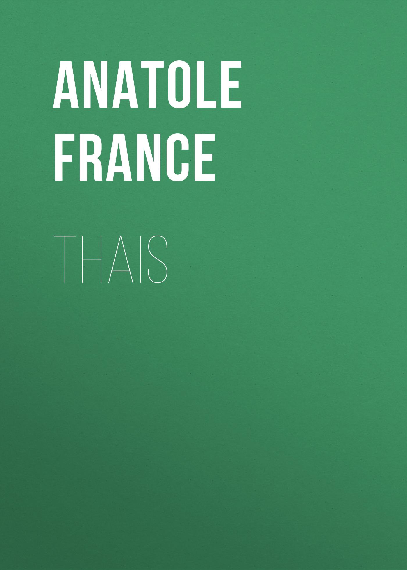 Anatole France Thais anatole france the white stone