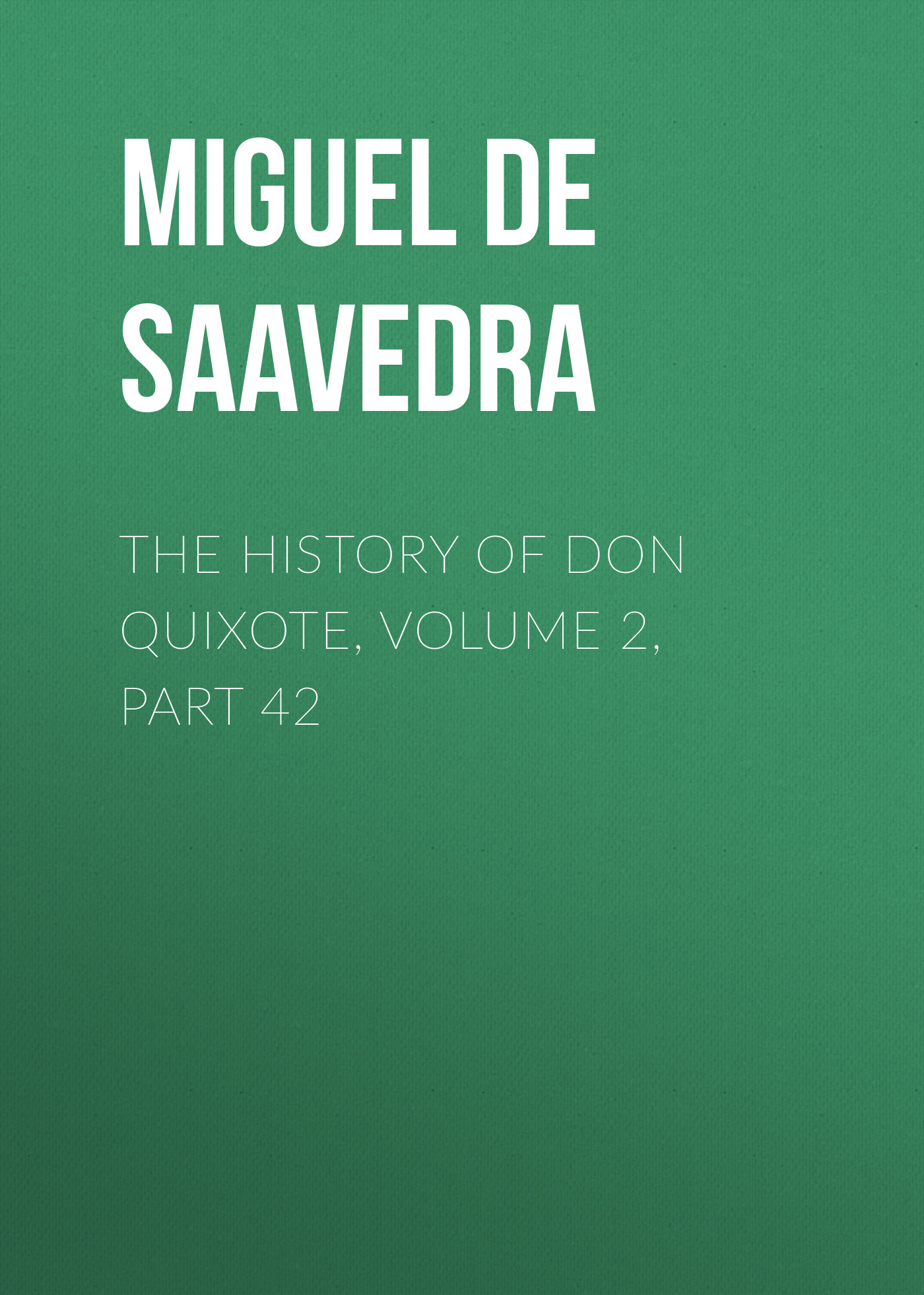 the history of don quixote volume 2 part 42