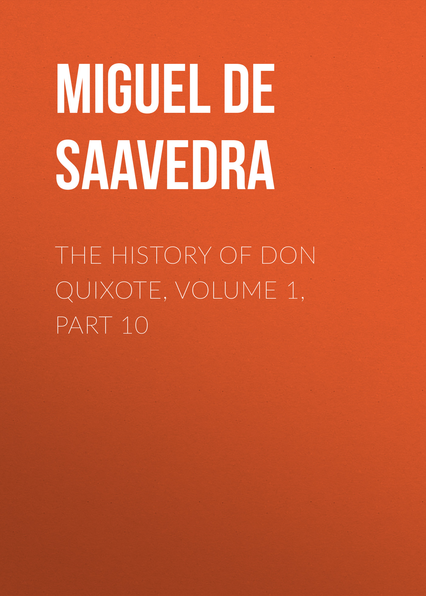 the history of don quixote volume 1 part 10