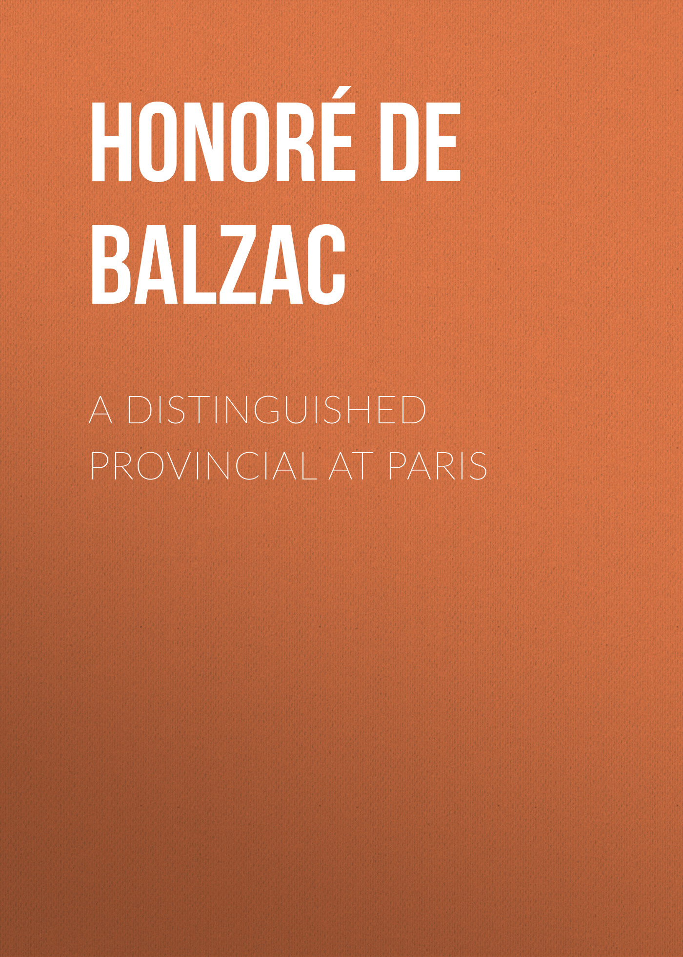 A Distinguished Provincial at Paris