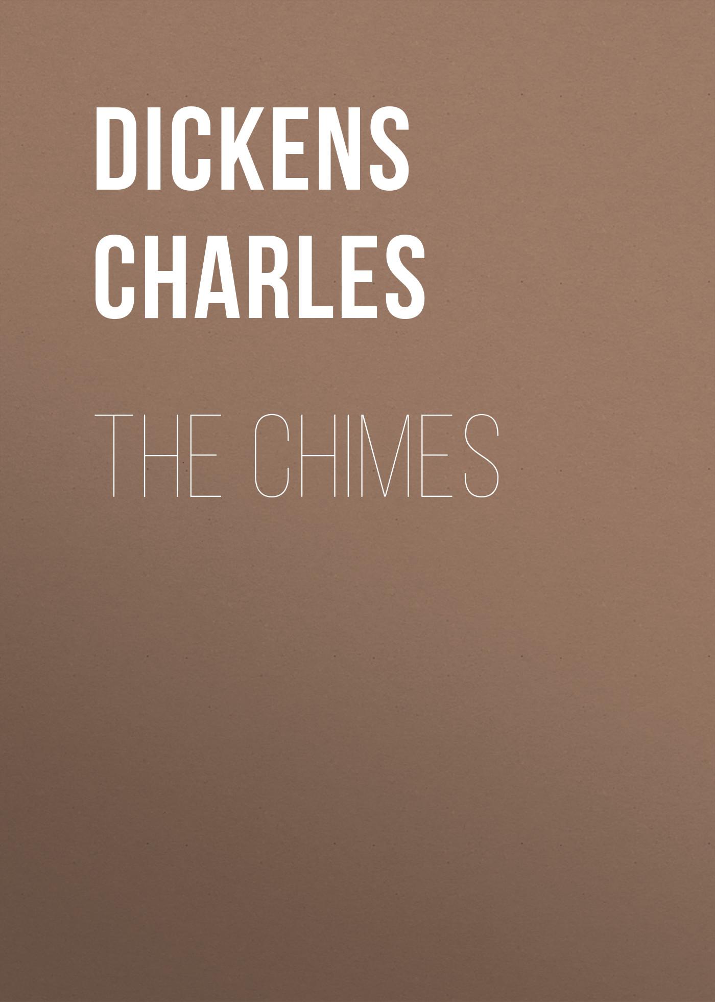 все цены на Чарльз Диккенс The Chimes
