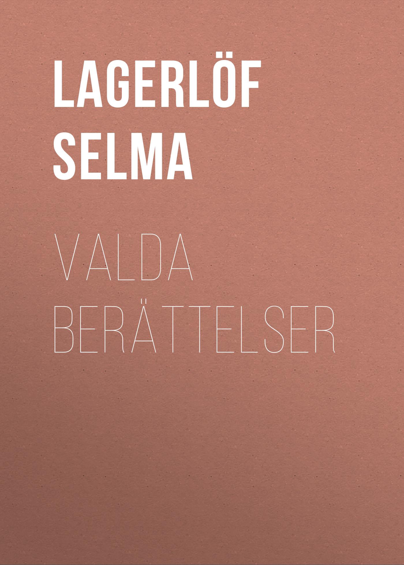 все цены на Lagerlöf Selma Valda Berättelser онлайн
