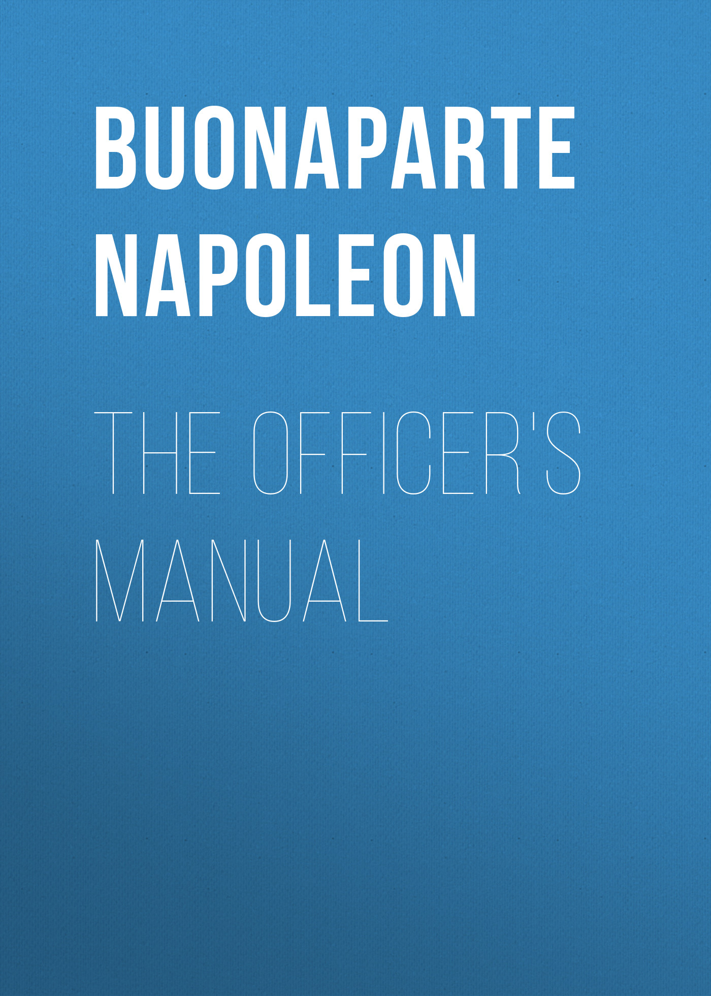 Buonaparte Napoleon The Officer's Manual keihin carburetor keihin motorcycle carburetor keihin pz30 manual damper free shipping