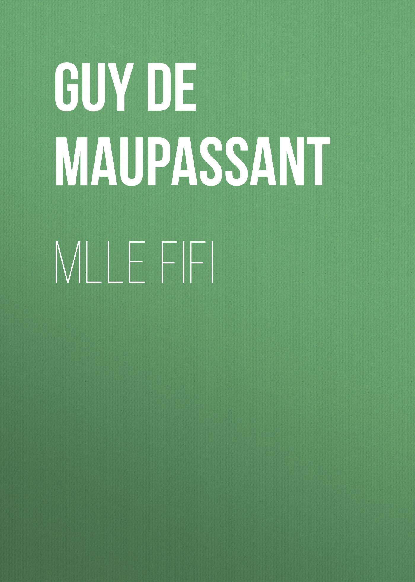 Ги де Мопассан Mlle Fifi комбинезон fifi lakres одежда повседневная на каждый день
