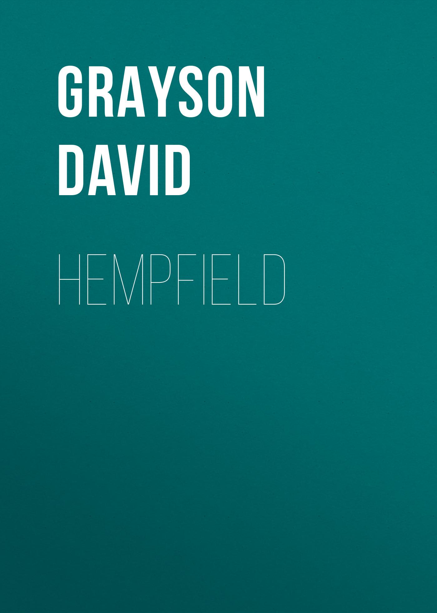 Grayson David Hempfield david grayson adventures in contentment
