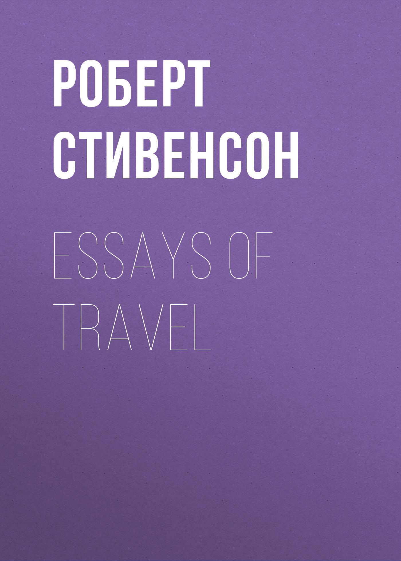 все цены на Роберт Льюис Стивенсон Essays of Travel онлайн