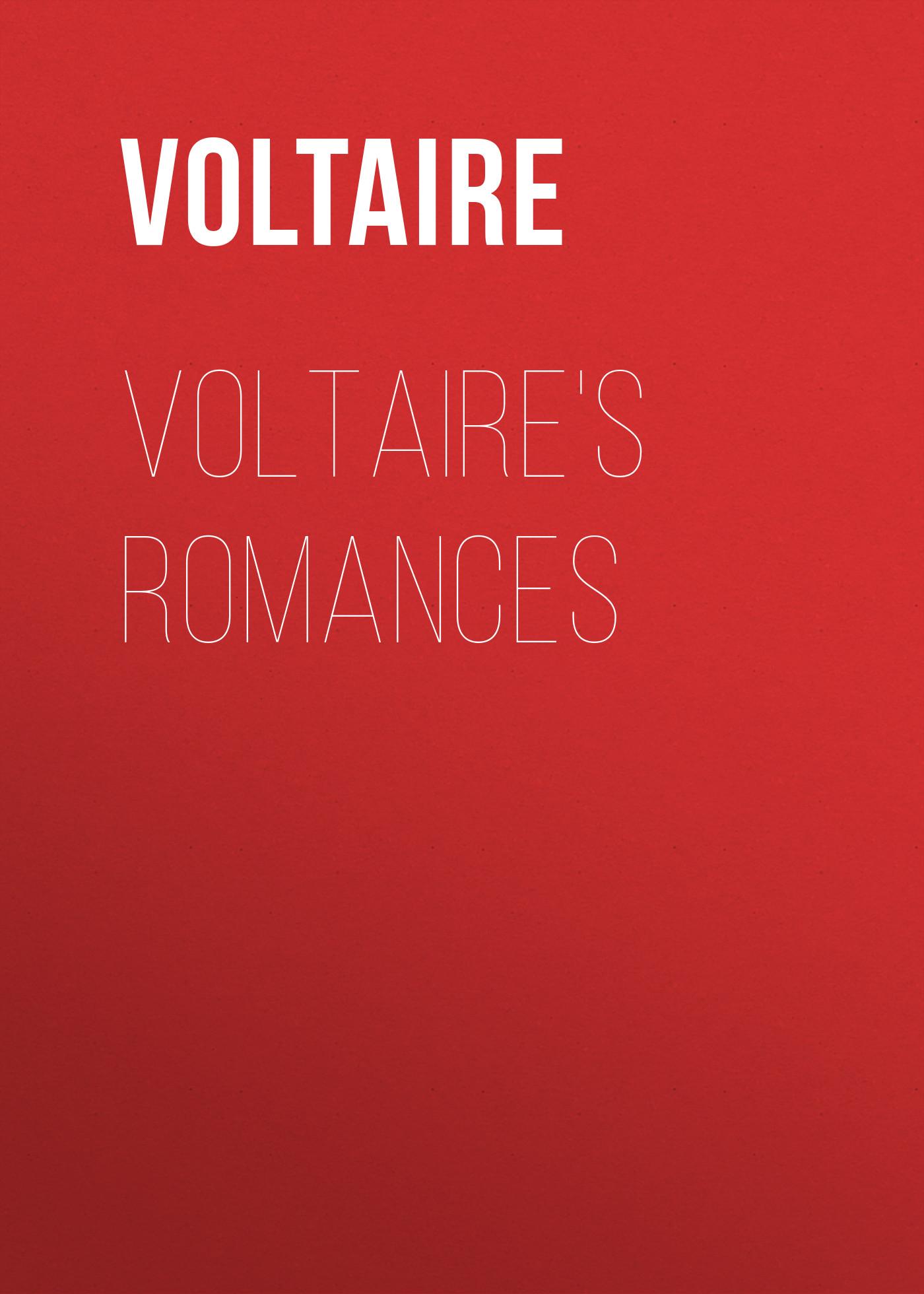 Вольтер Voltaire's Romances вольтер ф м золотые цитаты классиков литературы вольтер