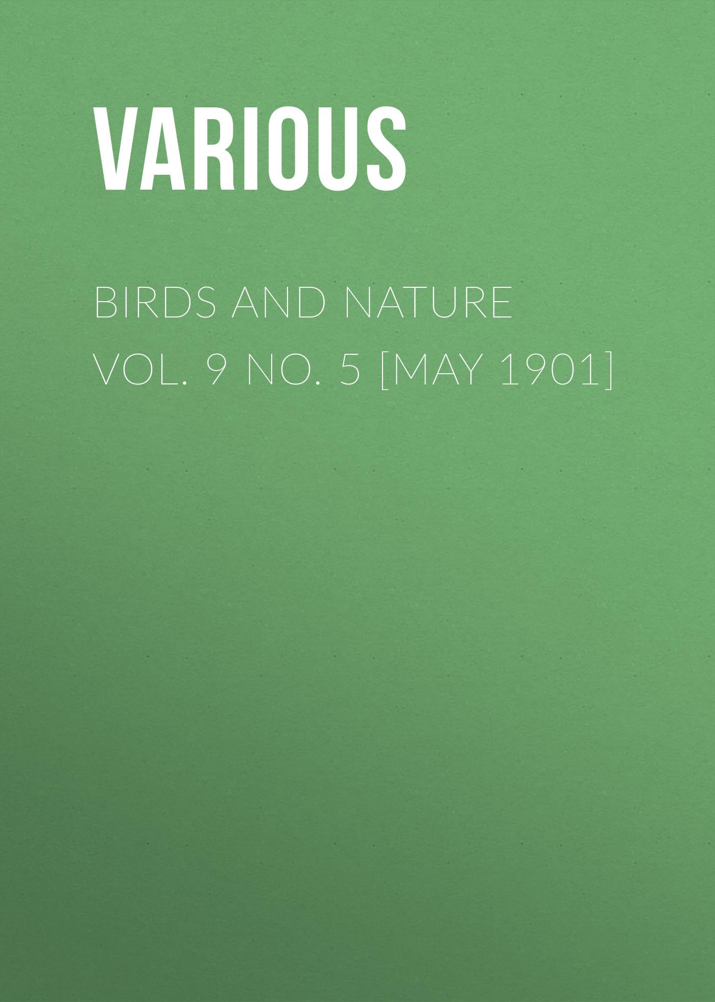 Various Birds and Nature Vol. 9 No. 5 [May 1901] new lone wolf and cub vol 5