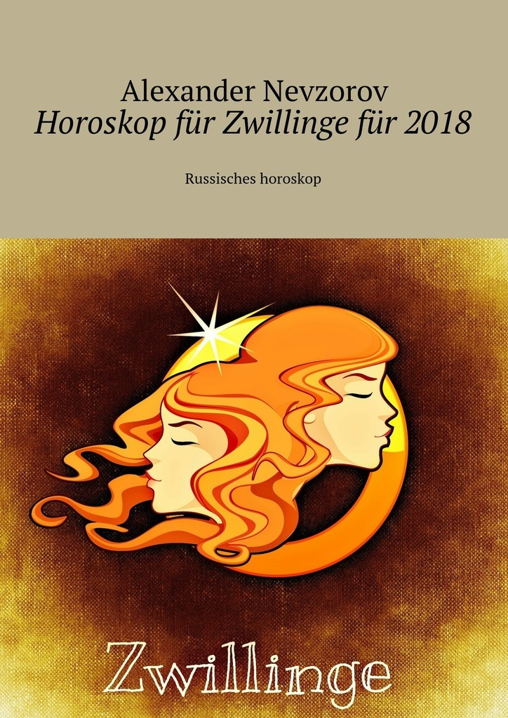 Александр Невзоров Horoskop für Zwillinge für 2018. Russisches horoskop александр невзоров horoskop für sex 2018 russisches horoskop