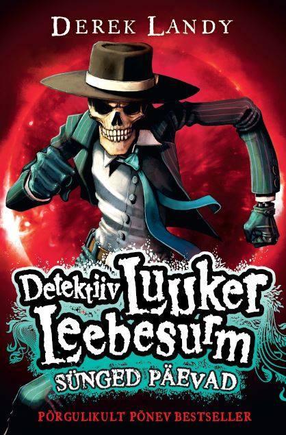 Derek Landy Detektiiv Luuker Leebesurm 4: Sünged päevad цена и фото
