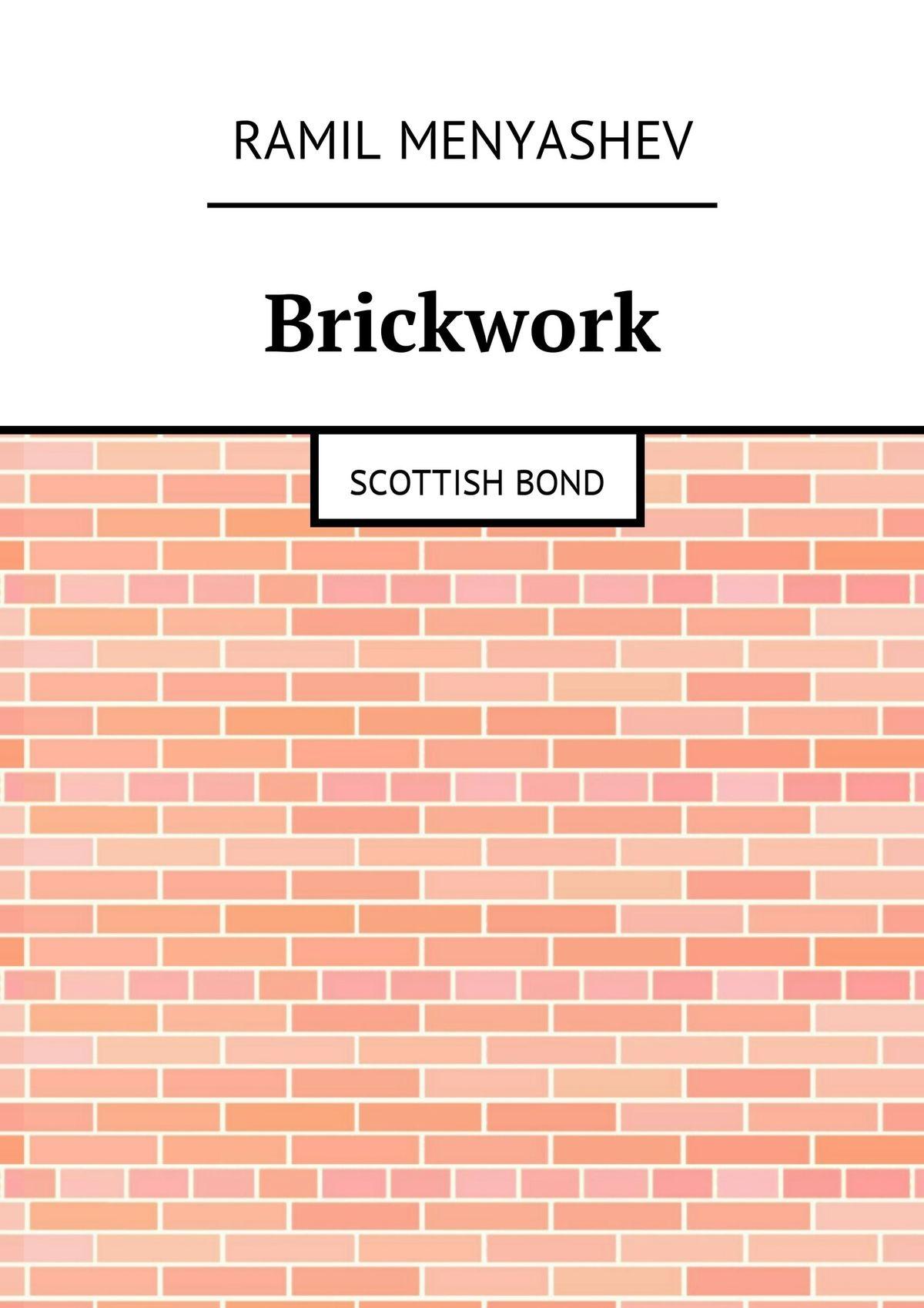 Ramil Menyashev Brickwork. Scottishbond this book loves you